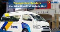 Tiket Damri galeria mall